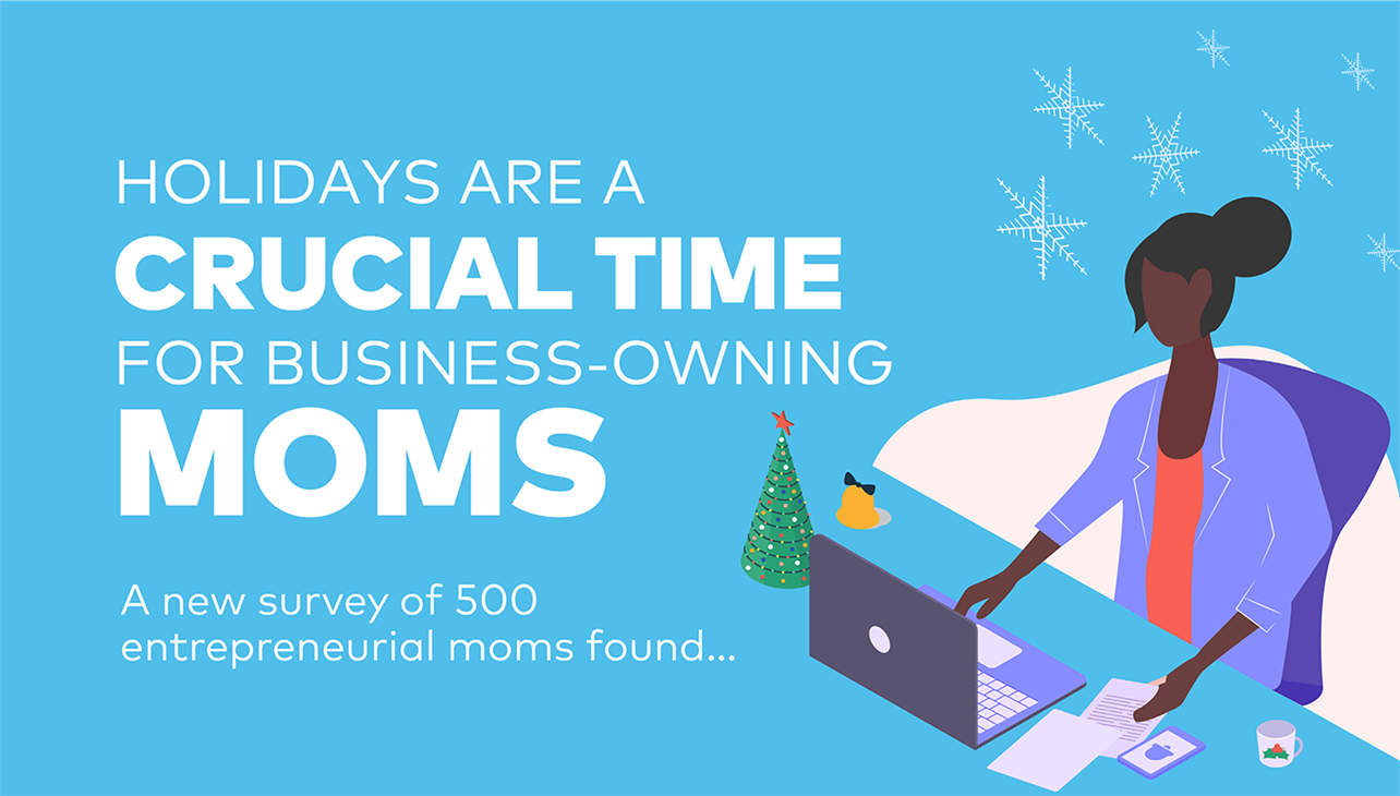 Holidays are a Crucial Time for Business-Owning Moms